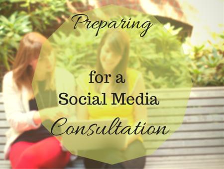Preparing For a Social Media Consultation